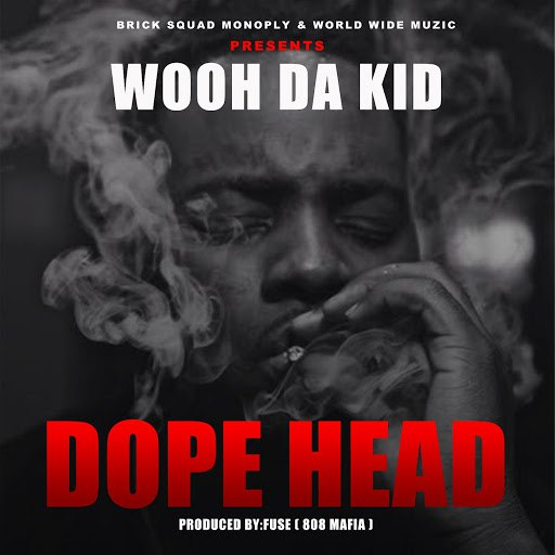 Wooh Da Kid альбом Dope Head