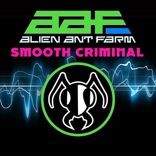 Alien Ant Farm альбом Smooth Criminal