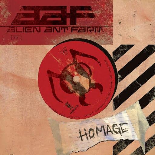 Alien Ant Farm альбом Homage