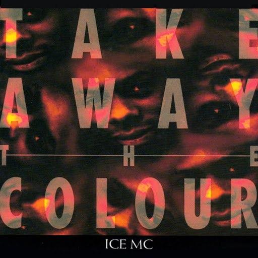 ICE MC альбом Take Away the Colour