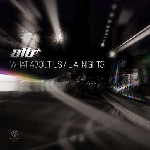 ATB альбом What About Us / L.A. Nights