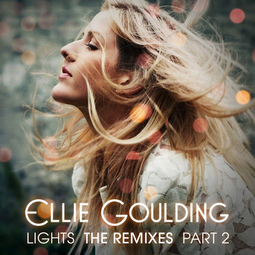 Ellie Goulding альбом Lights (The Remixes Part 2)
