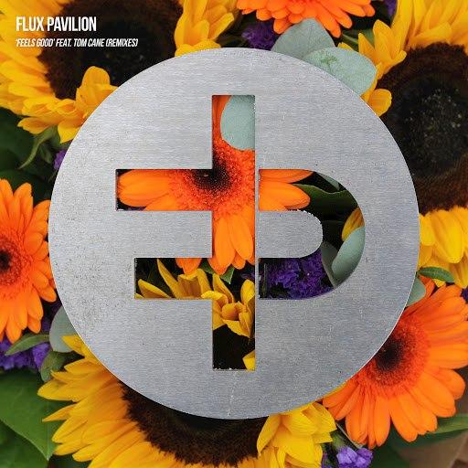 Flux Pavilion альбом Feels Good (feat. Tom Cane) [Remixes]