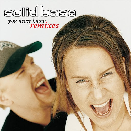 SOLID BASE альбом You Never Know - Remixes