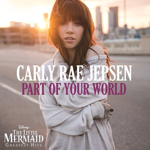 Carly Rae Jepsen альбом Part of Your World