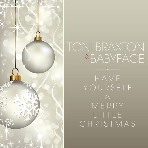 Toni Braxton альбом Have Yourself A Merry Little Christmas