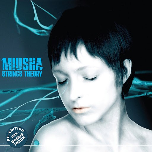 Miusha album Strings Theory (re-edition)