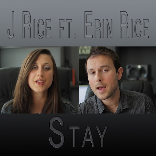 J Rice альбом Stay (Feat. Erin Rice)