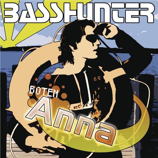 Basshunter альбом Boten Anna