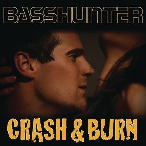 Basshunter альбом Crash & Burn