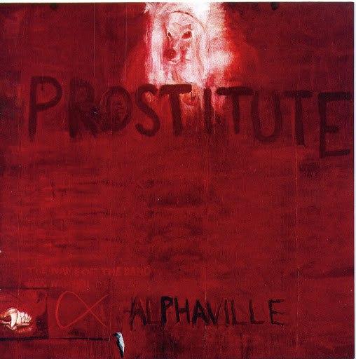 Alphaville альбом Prostitute