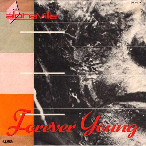 Alphaville альбом Forever Young / Welcome To The Sun