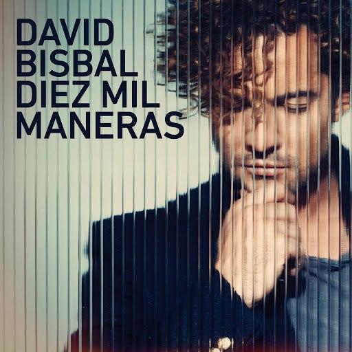 David Bisbal альбом Diez Mil Maneras