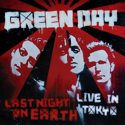 Green Day альбом Last Night On Earth [Live In Tokyo]