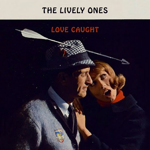 The Lively Ones альбом Love Caught