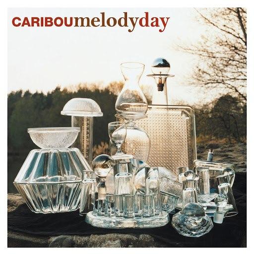 Caribou альбом Melody Day (Four Tet Remix)