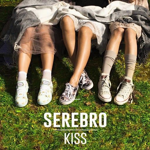 SEREBRO альбом Kiss