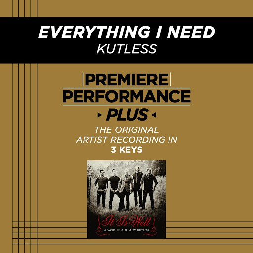 Kutless альбом Premiere Performance Plus: Everything I Need