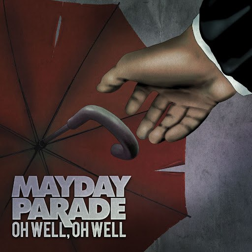 Mayday Parade альбом Oh Well, Oh Well
