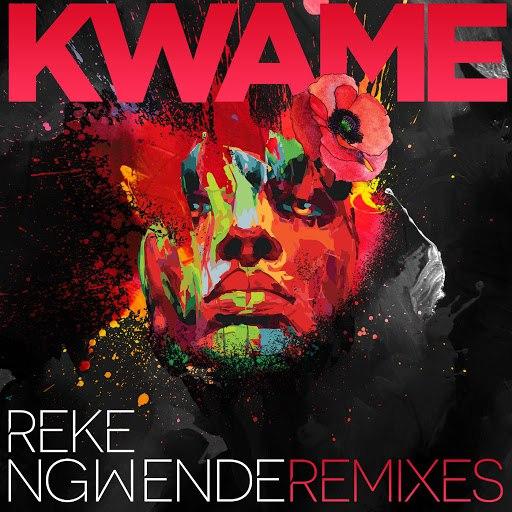 Kwame альбом Reke Ngwende (Saint Evo Remix) [feat. Delpha]