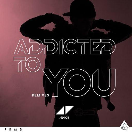 Avicii альбом Addicted To You (Remixes)