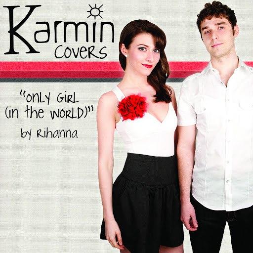 Karmin альбом Only Girl (In the World) [originally by Rihanna]