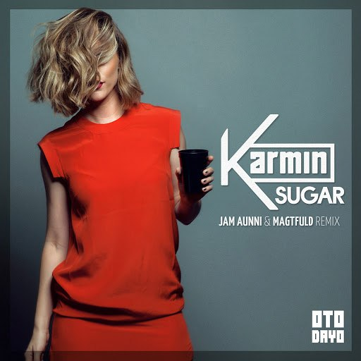 Karmin альбом Sugar (Jam Aunni & Magtfuld Remix)