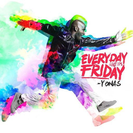 Yonas альбом Everyday Like It's Friday