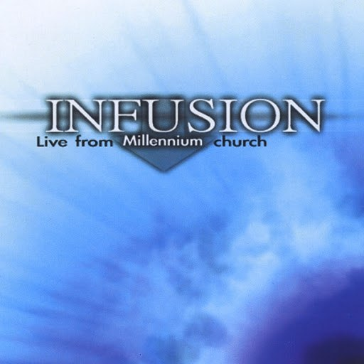 Infusion альбом Live From Millennium Church