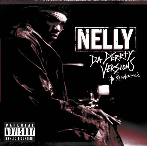Nelly альбом Da Derrty Versions: The Re-invention (Japan / UK Version)