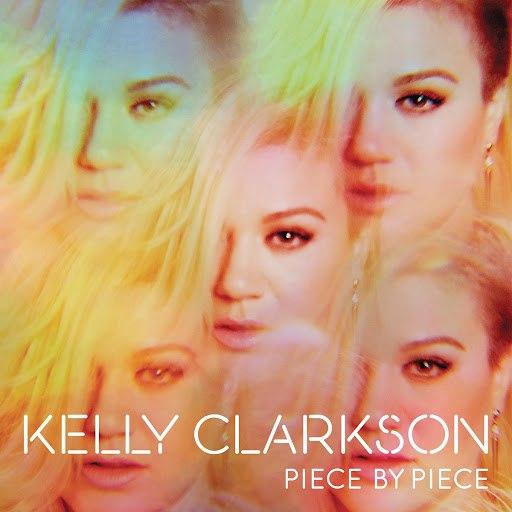 Kelly Clarkson альбом Piece By Piece