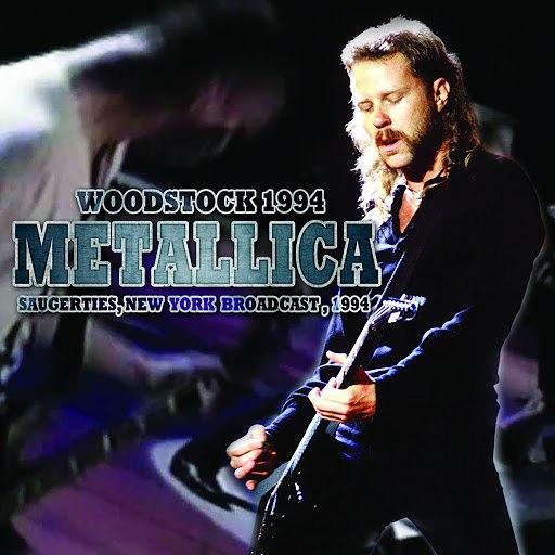 Metallica альбом Woodstock 1994 (Live)