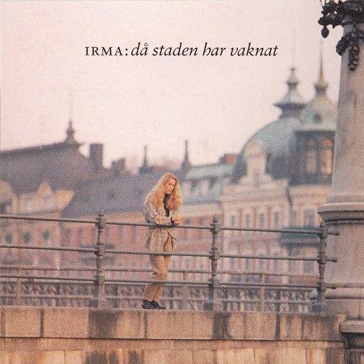 Irma альбом Då Staden Har Vaknat