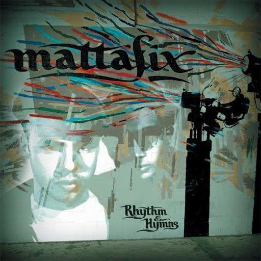 Mattafix альбом Rhythm & Hymns