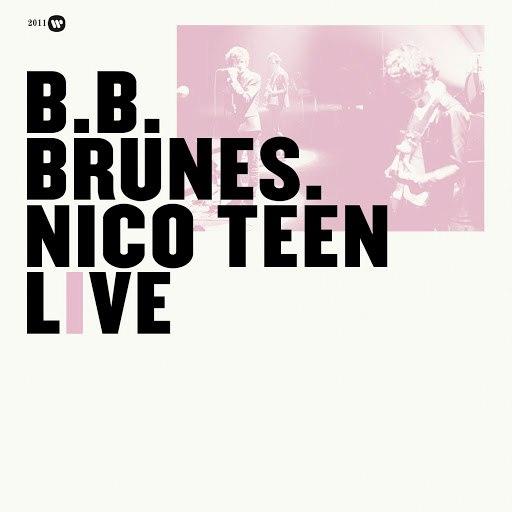 BB Brunes альбом Nico Teen Live