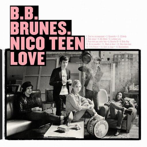 BB Brunes альбом Nico Teen Love (Standard)