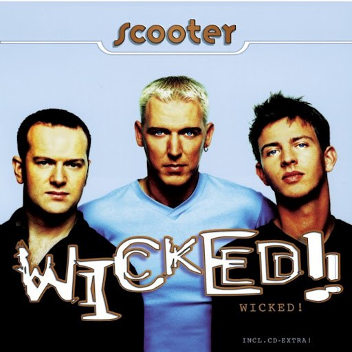 Scooter альбом Wicked!