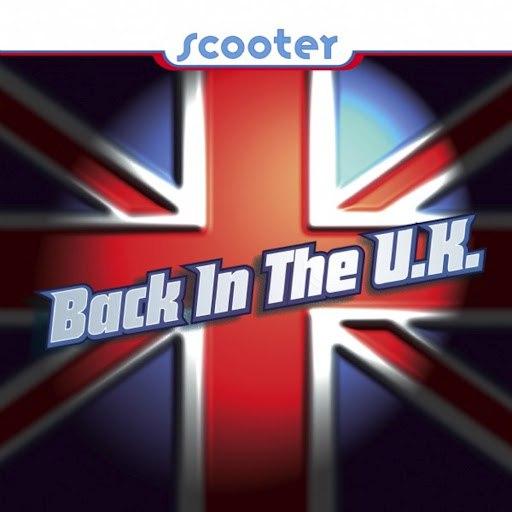 Scooter альбом Back In The U.K.