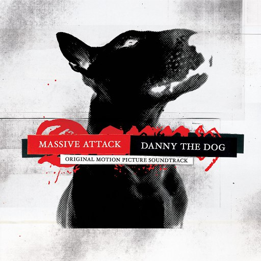 Massive Attack альбом Danny The Dog: Original Motion Picture Soundtrack