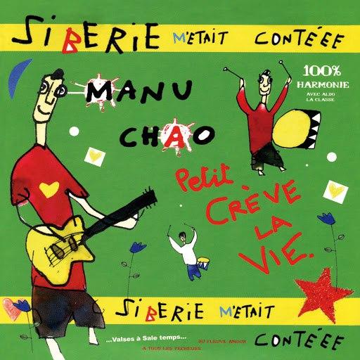 Manu Chao альбом Sibérie m'était contéee