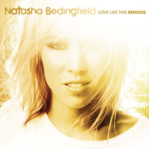 Natasha Bedingfield альбом Love Like This