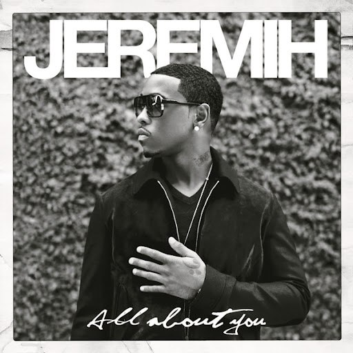 Jeremih альбом All About You