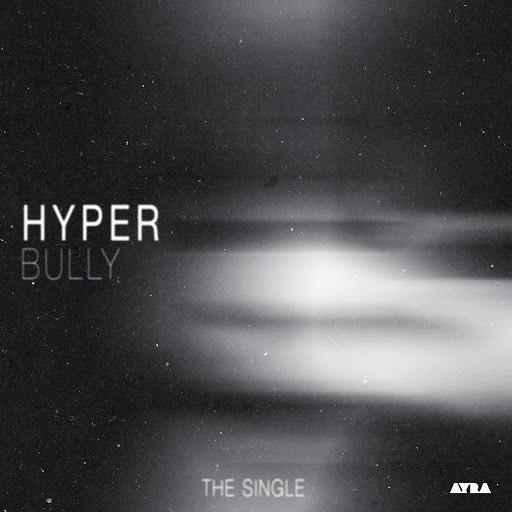 Hyper альбом Bully - The Single