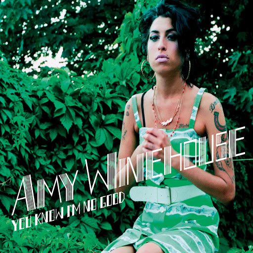 Amy Winehouse альбом You Know I'm No Good (Remixes & B Sides)