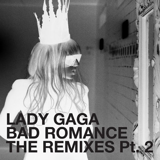 Lady Gaga альбом Bad Romance - The Remixes Part 2
