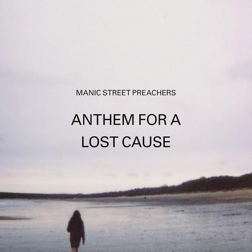 Manic Street Preachers альбом Anthem for a Lost Cause