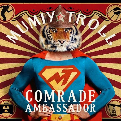 Мумий Тролль альбом Comrade Амбаssador