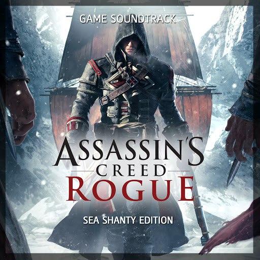 Various Artists альбом Assassin's Creed Rogue (Sea Shanty Edition) [Original Game Soundtrack]