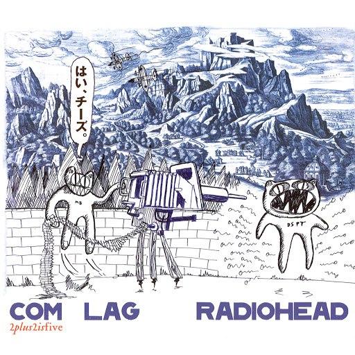 Radiohead альбом Com Lag: 2+2=5