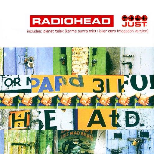 Radiohead альбом Just